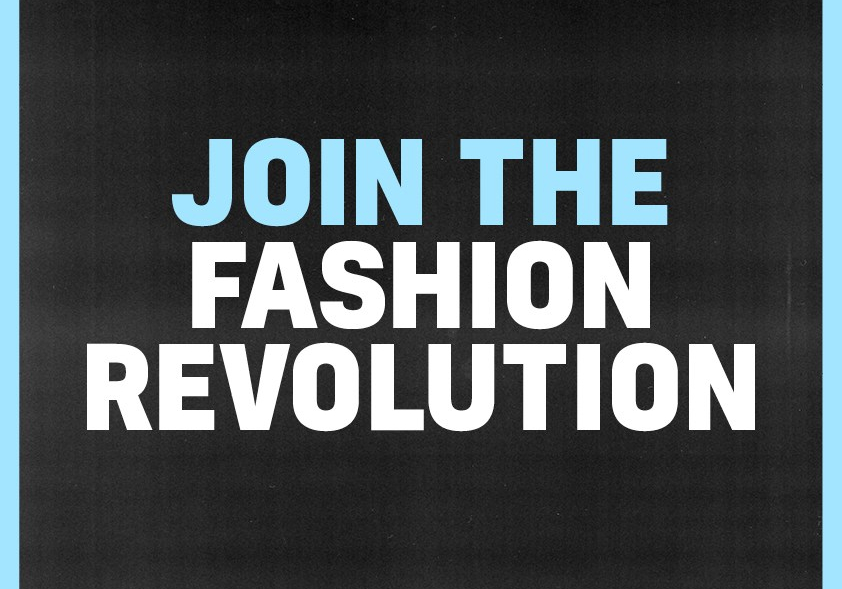 Fashion Revolution – 23-29th April 2018